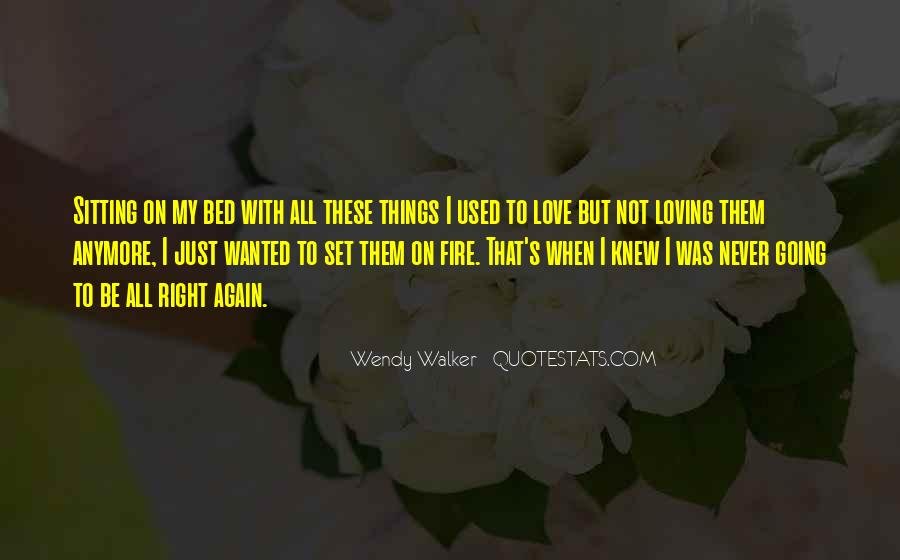 Quotes About Loving Him Again #108064