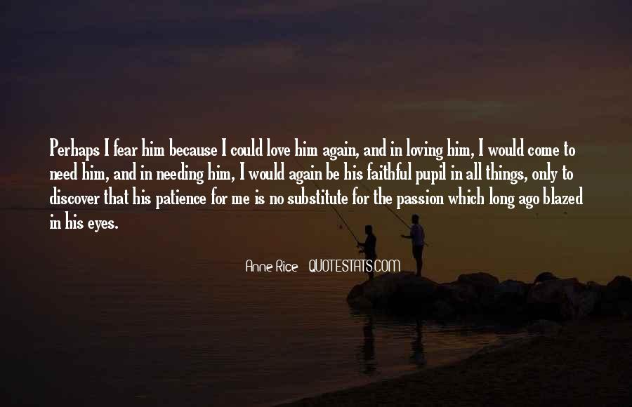 Quotes About Loving Him Again #1270743