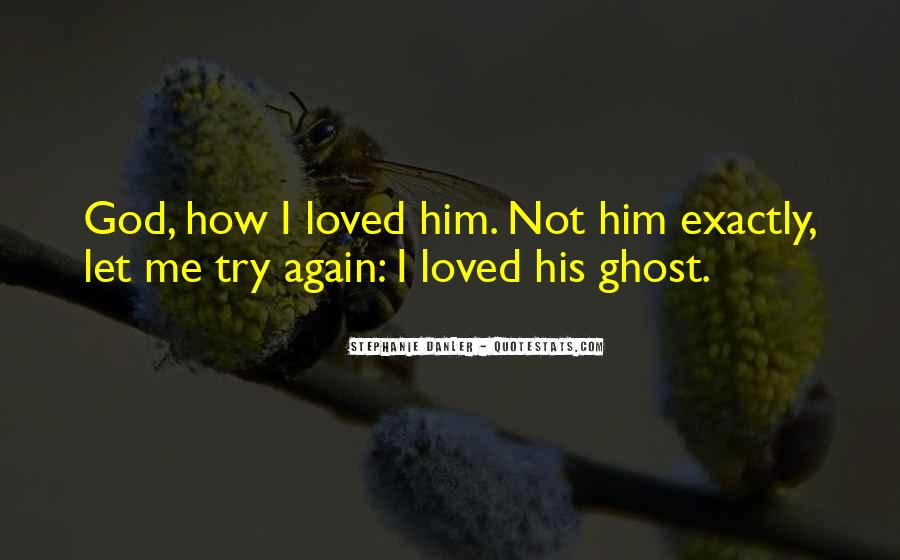 Quotes About Loving Him Again #1334672