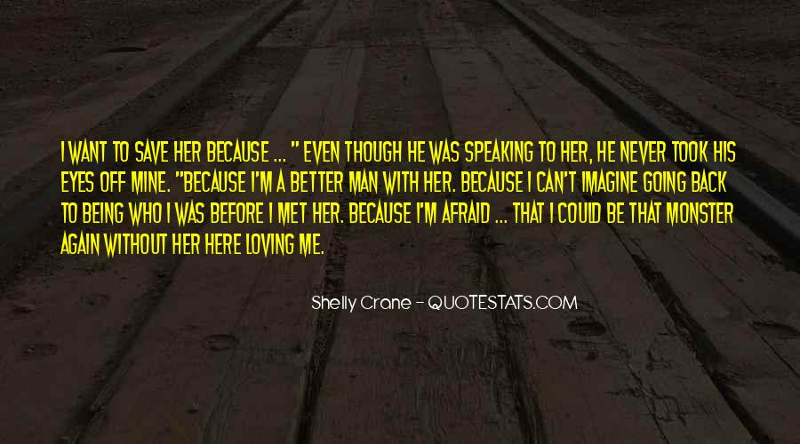 Quotes About Loving Him Again #690028