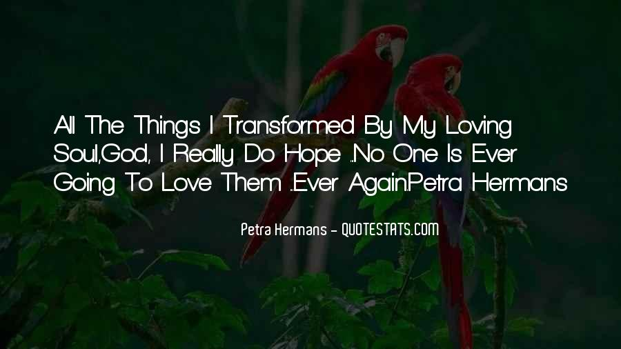 Quotes About Loving Him Again #815539