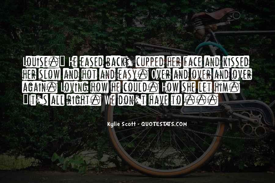 Quotes About Loving Him Again #818027