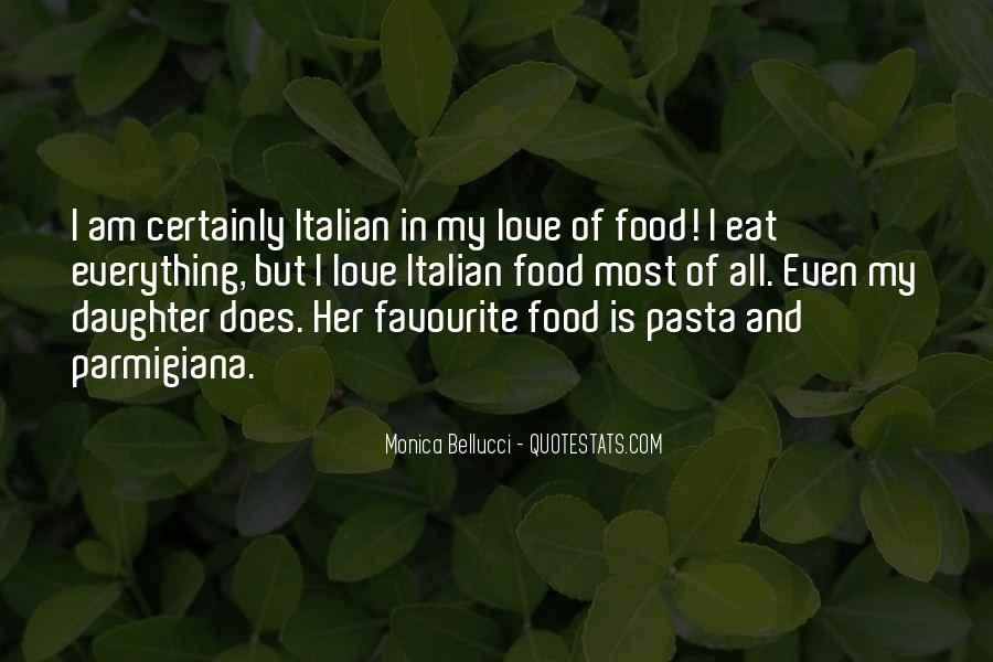Quotes About Pasta And Love #1627506