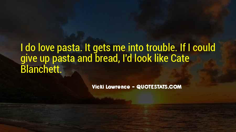 Quotes About Pasta And Love #872471