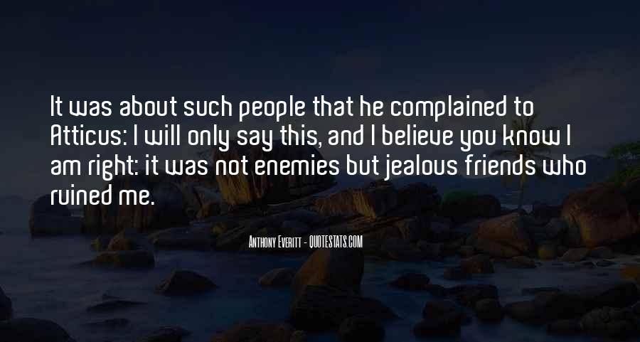 Top 38 Quotes About Jealous Best Friends Famous Quotes Sayings