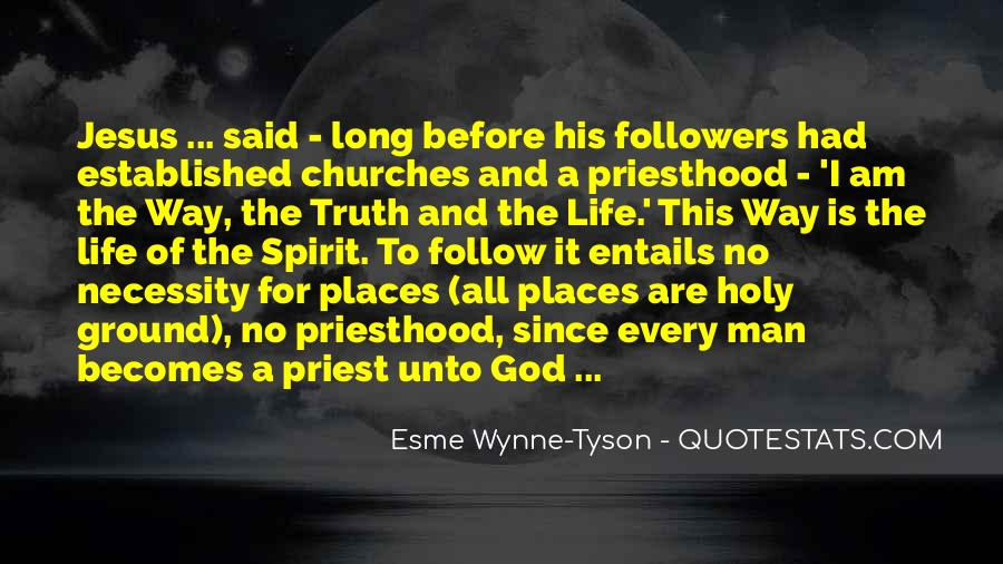 Quotes About The Way The Truth The Life #29456