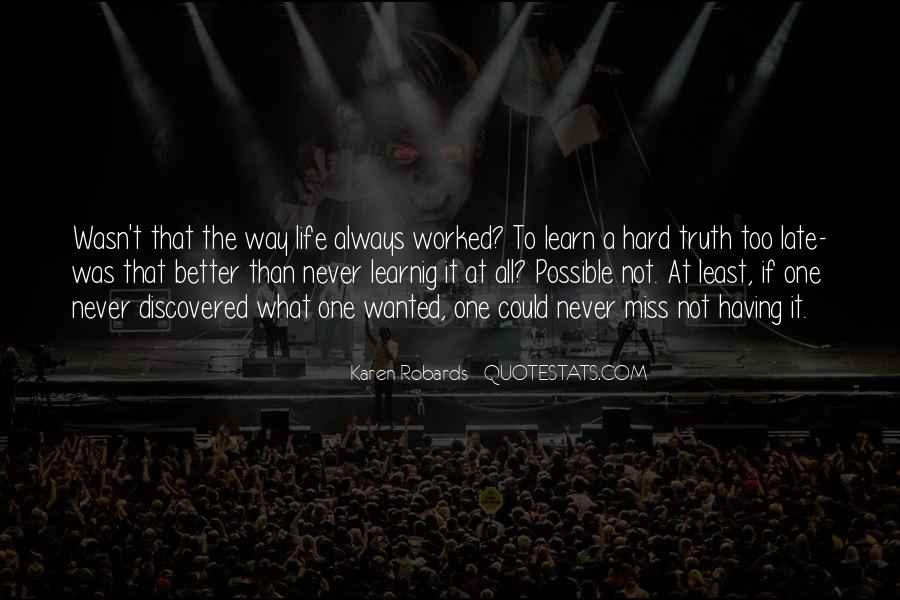 Quotes About The Way The Truth The Life #305907