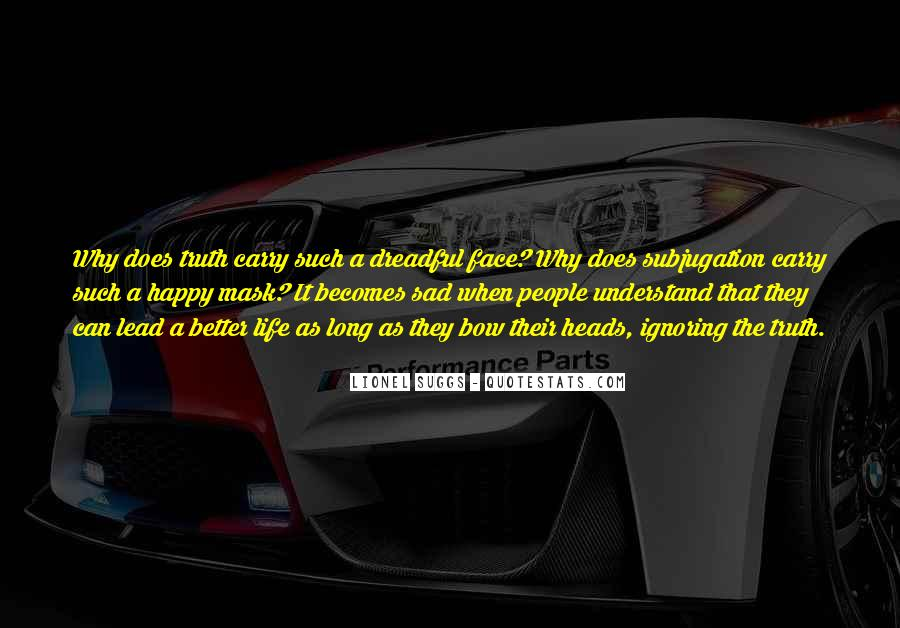 Quotes About The Way The Truth The Life #386070