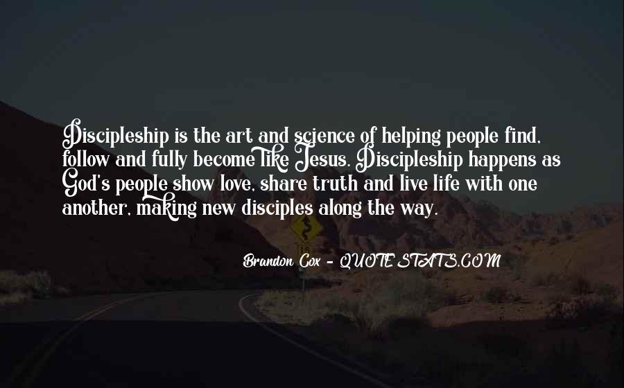 Quotes About The Way The Truth The Life #475665