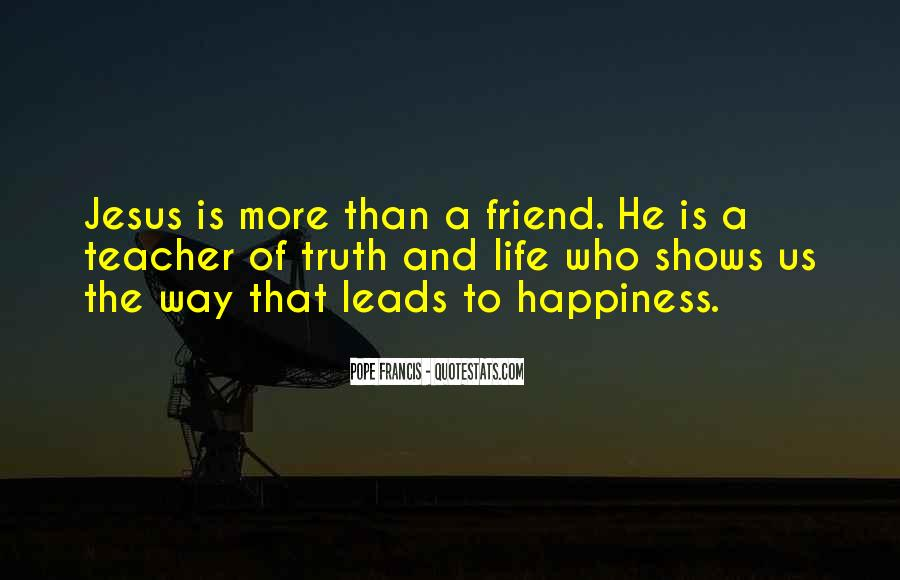 Quotes About The Way The Truth The Life #69796
