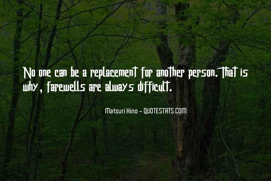 Quotes About Replacement #675357