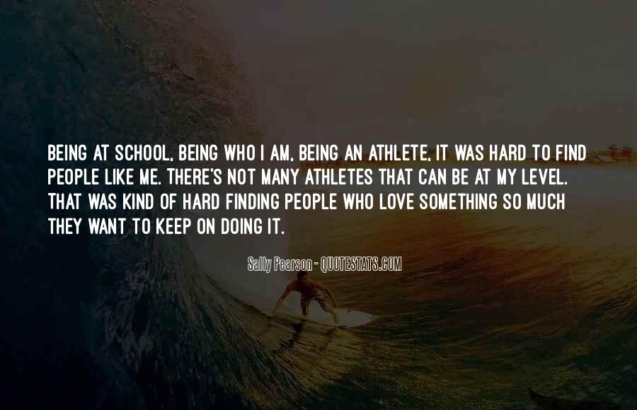Quotes About Love Being Hard Sometimes #842325