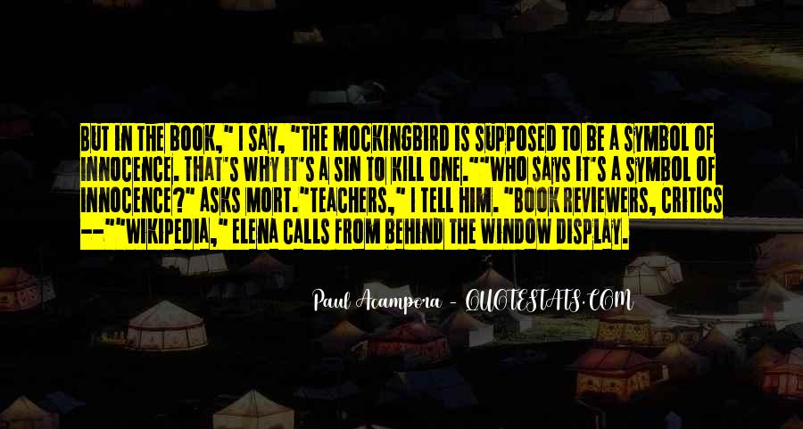 Quotes About The Book To Kill A Mockingbird #1526598