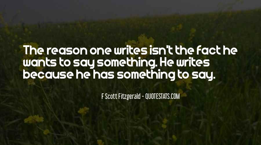 Quotes About Writing F Scott Fitzgerald #1168096