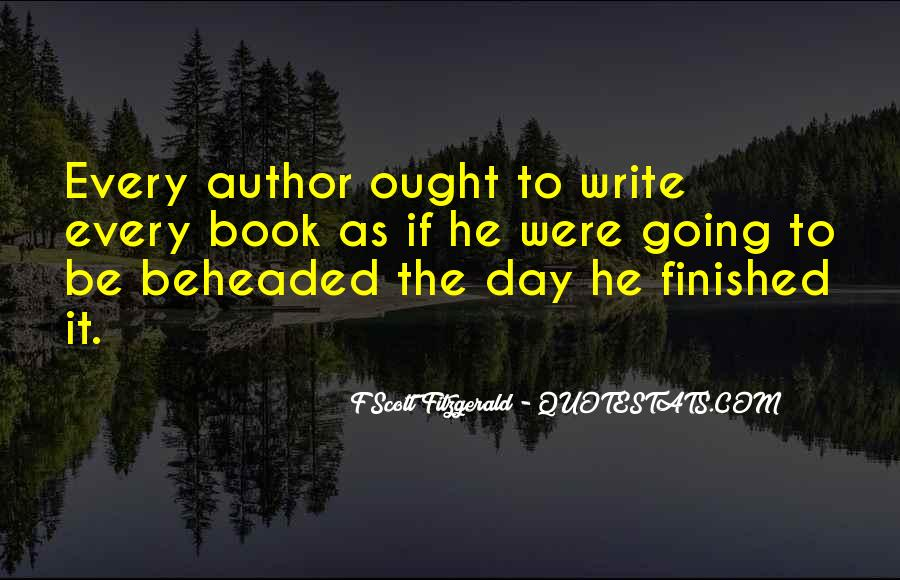 Quotes About Writing F Scott Fitzgerald #1282245