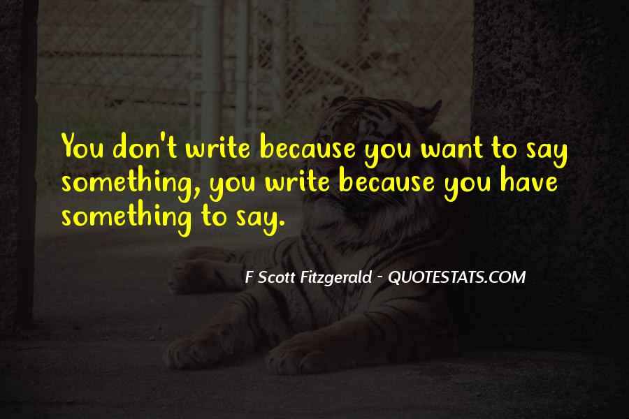 Quotes About Writing F Scott Fitzgerald #609481