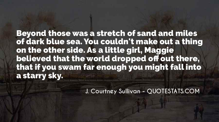 Quotes About A Girl And The Sea #168212
