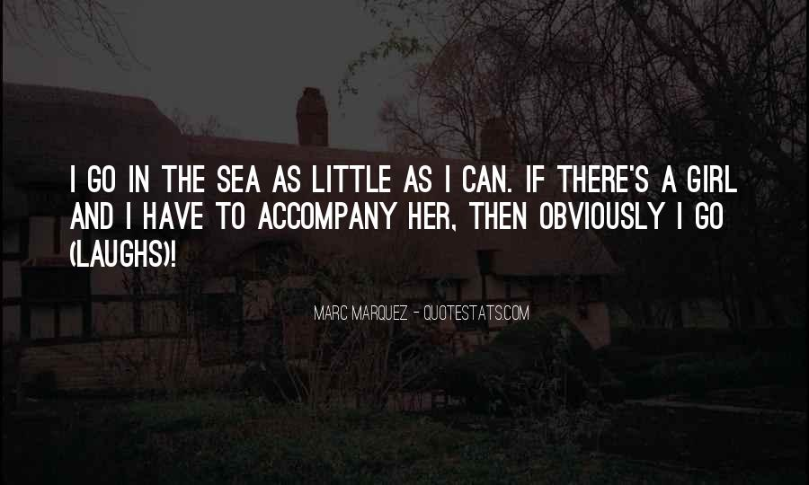 Quotes About A Girl And The Sea #739456