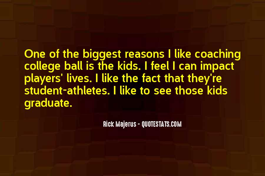 Quotes About College Athletes #1050383