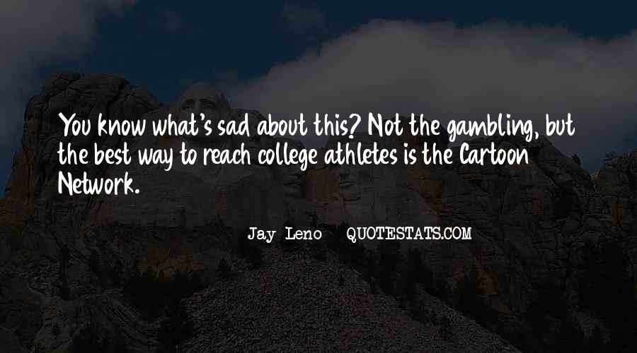 Quotes About College Athletes #1402130