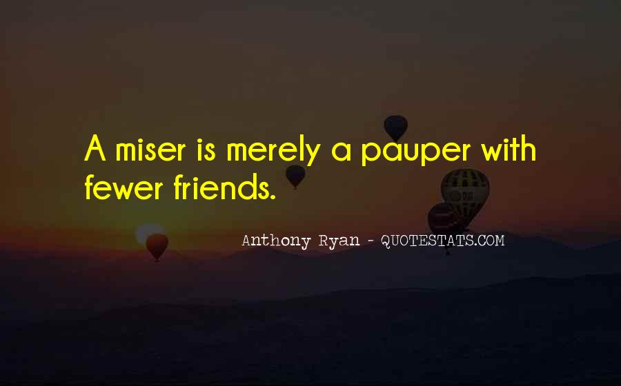 Quotes About Having Fewer Friends #1569287