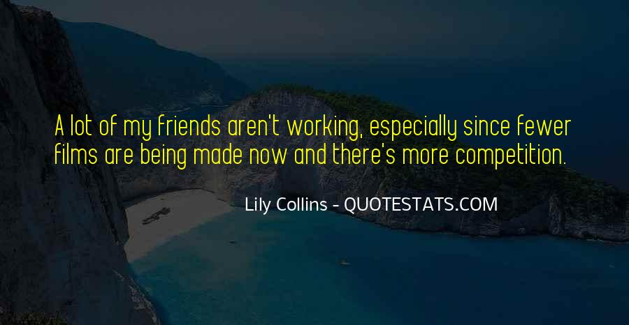 Quotes About Having Fewer Friends #1652753