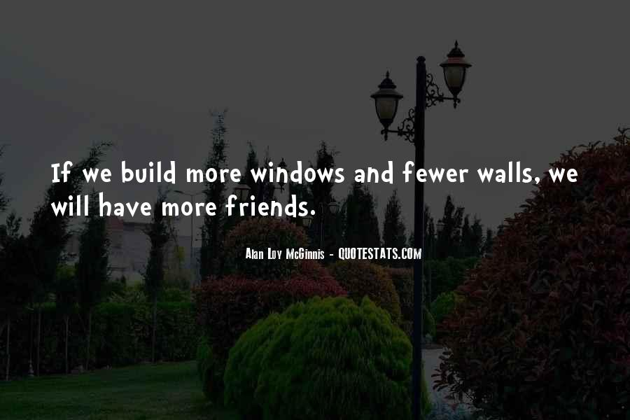 Quotes About Having Fewer Friends #432850