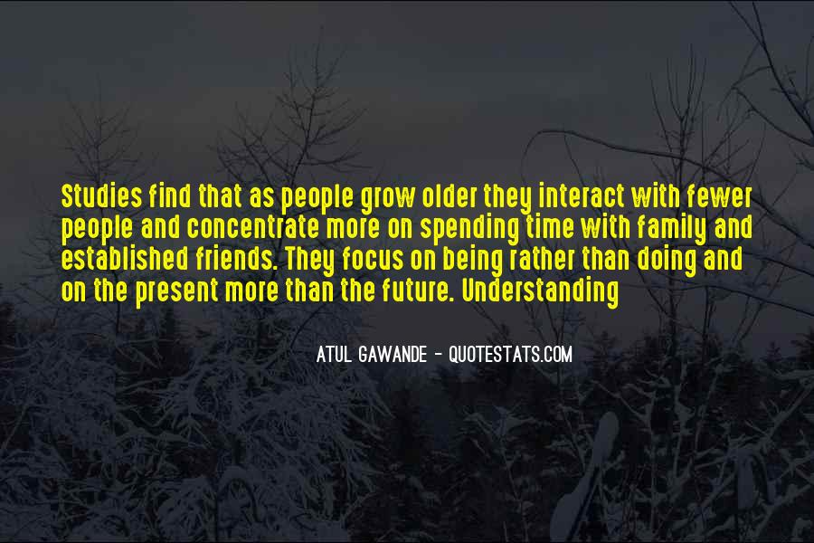 Quotes About Having Fewer Friends #527237