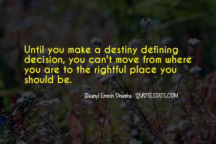 Quotes About Past Defining Future #1589104