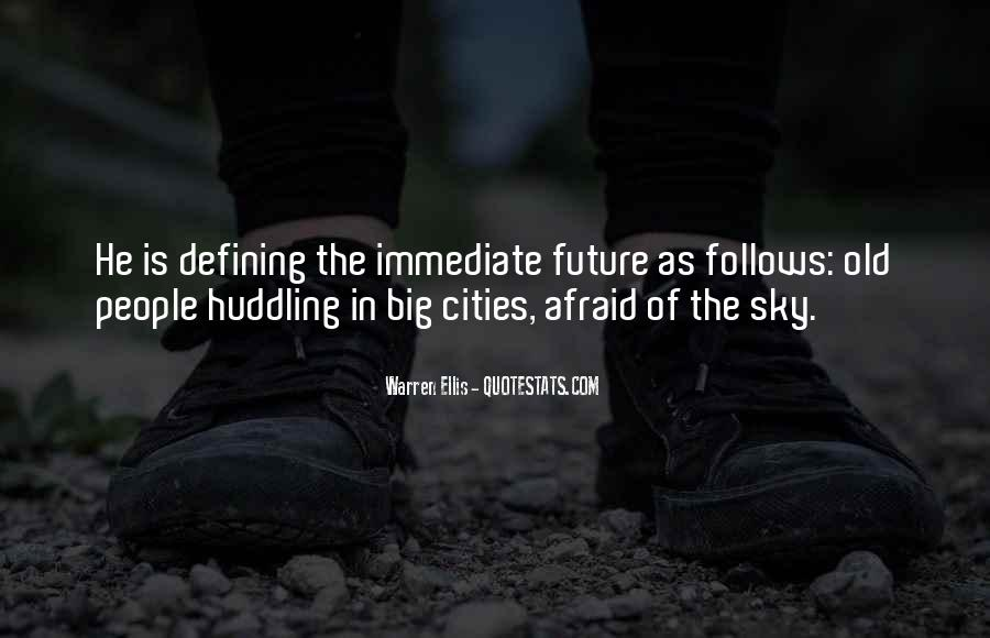 Quotes About Past Defining Future #33325
