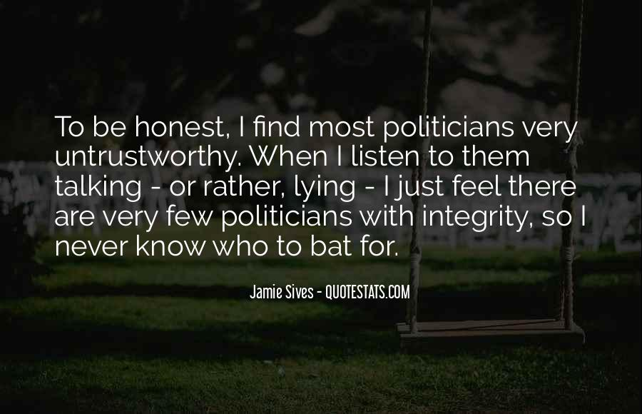 Quotes About Integrity And Lying #1250309