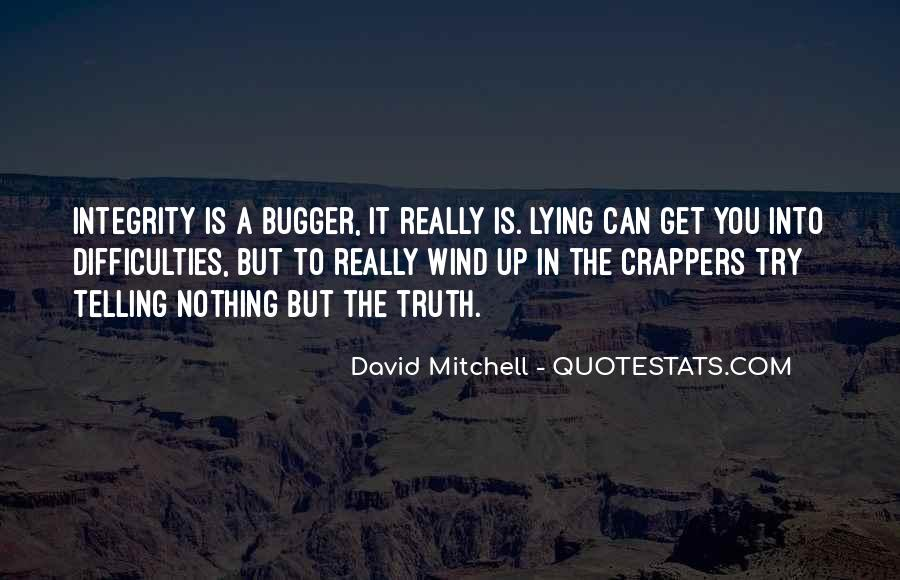 Quotes About Integrity And Lying #17979