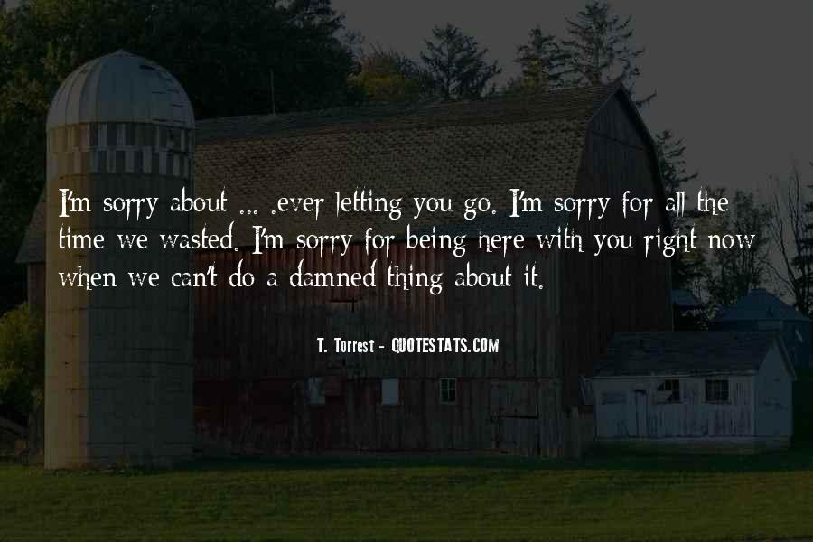 Quotes About You Letting Me Go #16054