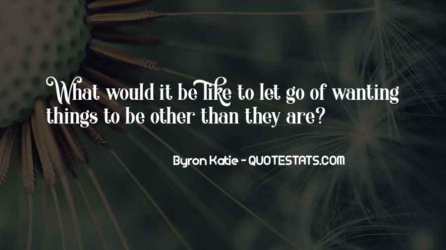 Quotes About You Letting Me Go #17692