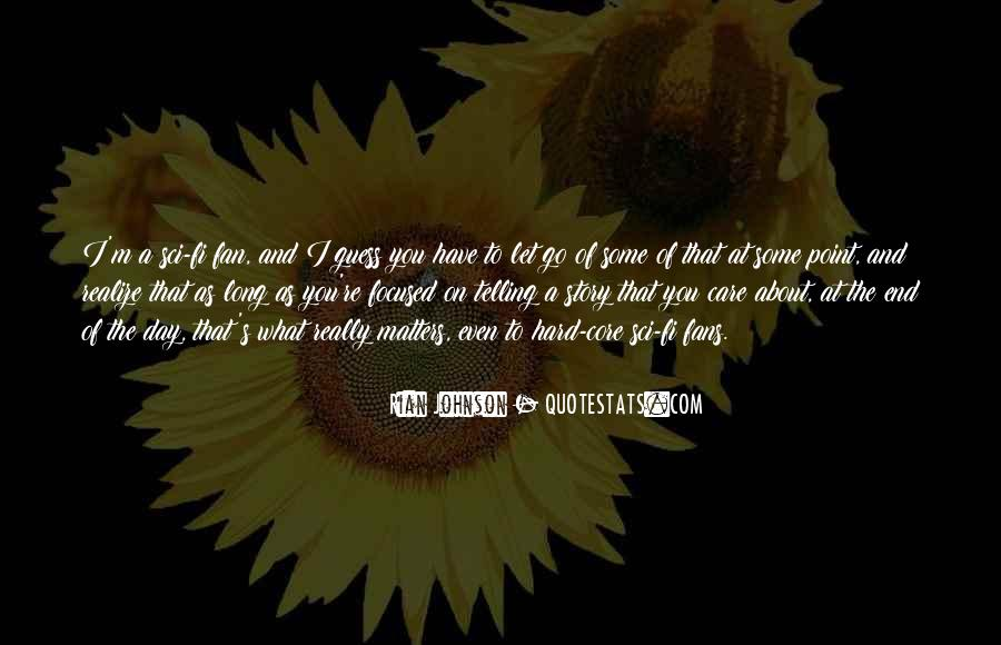 Quotes About You Letting Me Go #4744