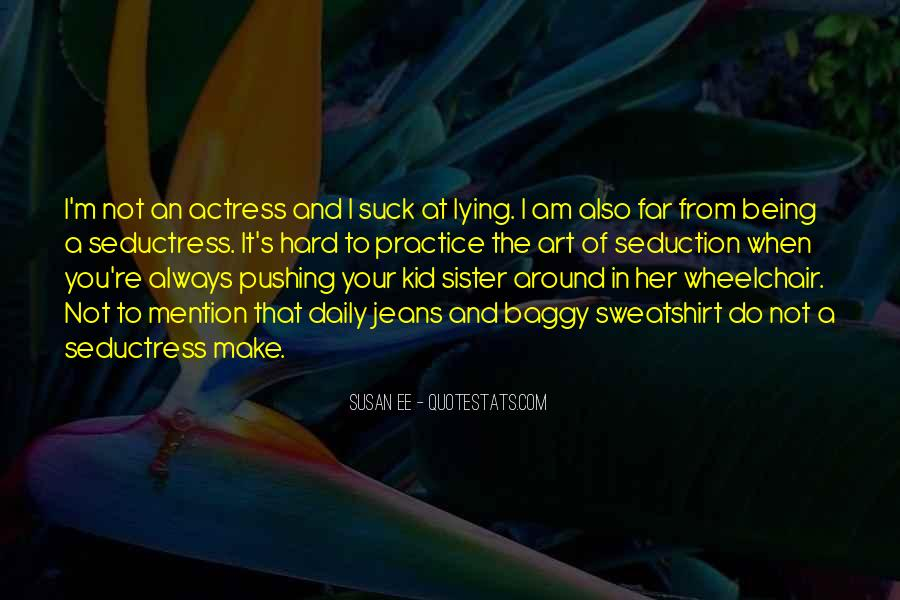 Quotes About Your Sister Always Being There For You #1474940