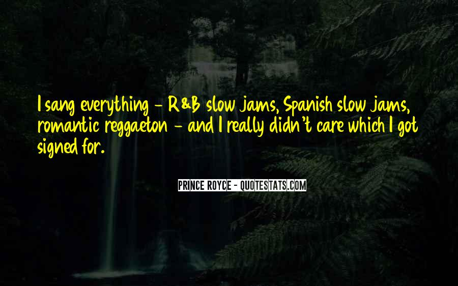 Quotes About Slow Jams #661057