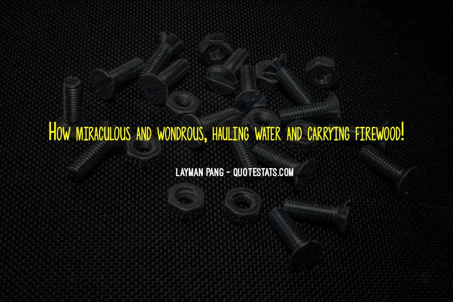 Quotes About Hauling #1470274