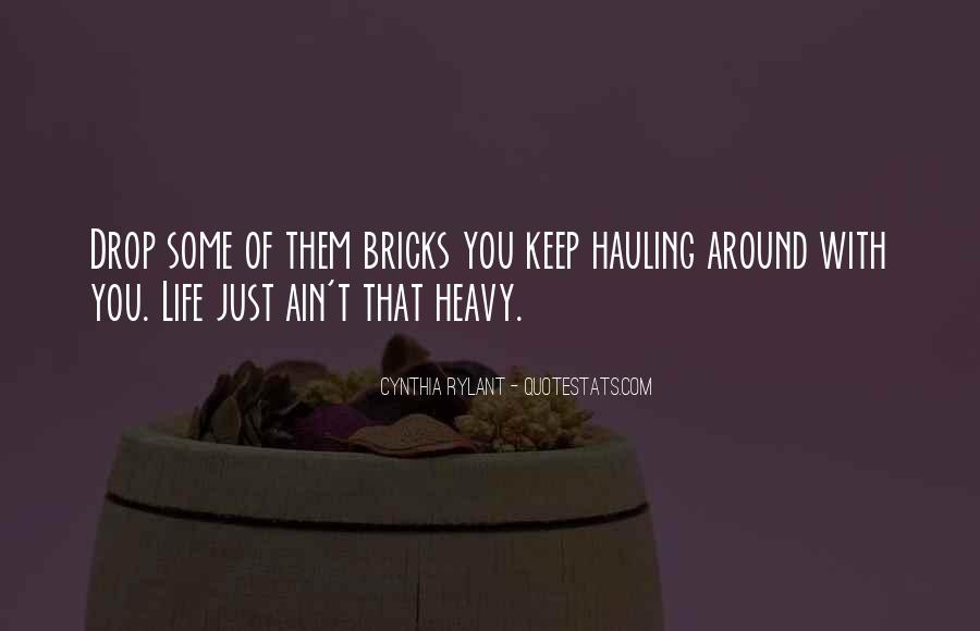 Quotes About Hauling #1692595