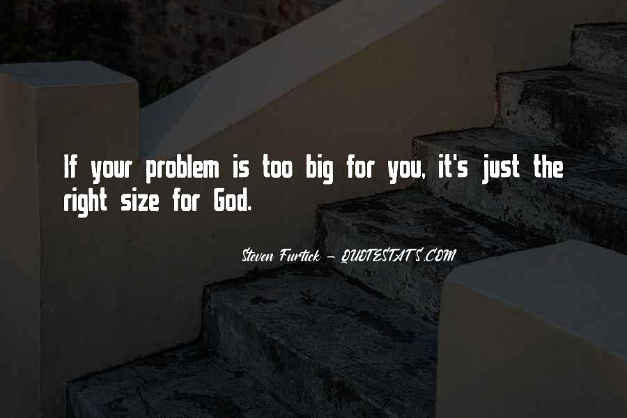 Quotes About Big Size #1092594