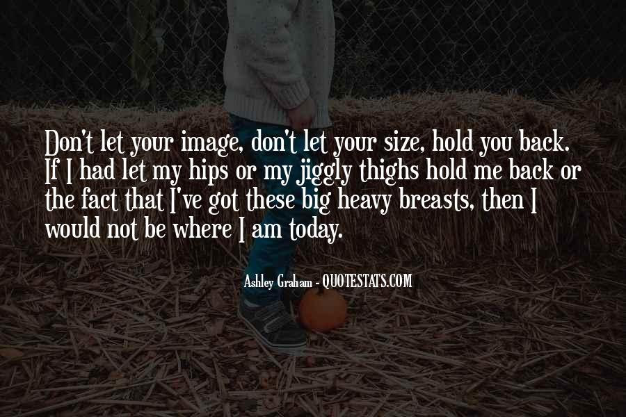 Quotes About Big Size #353778