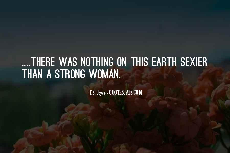 Quotes About Strong Independent Woman #1642149