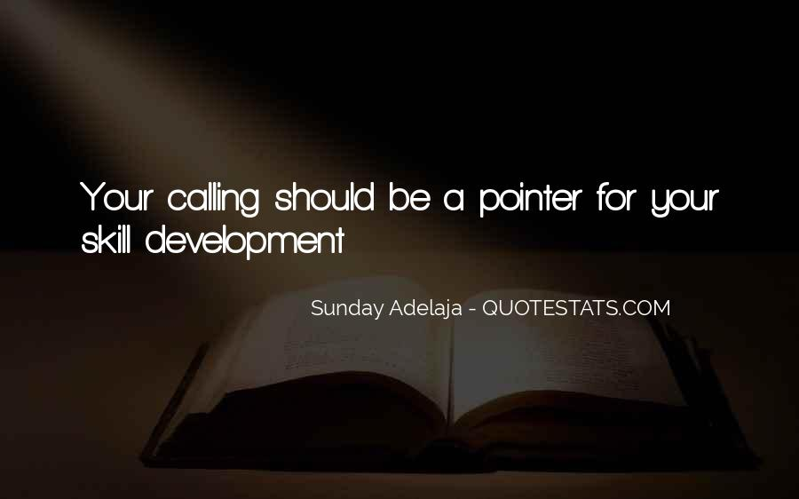 Quotes About Skill Development #162770
