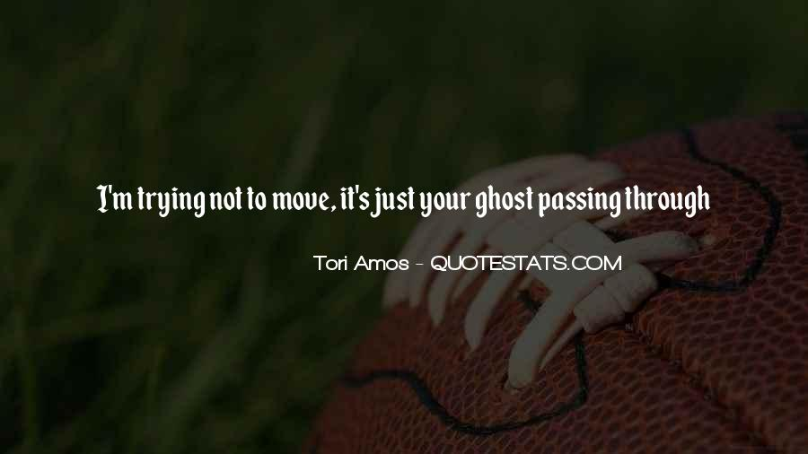 Quotes About Passing Through #212522