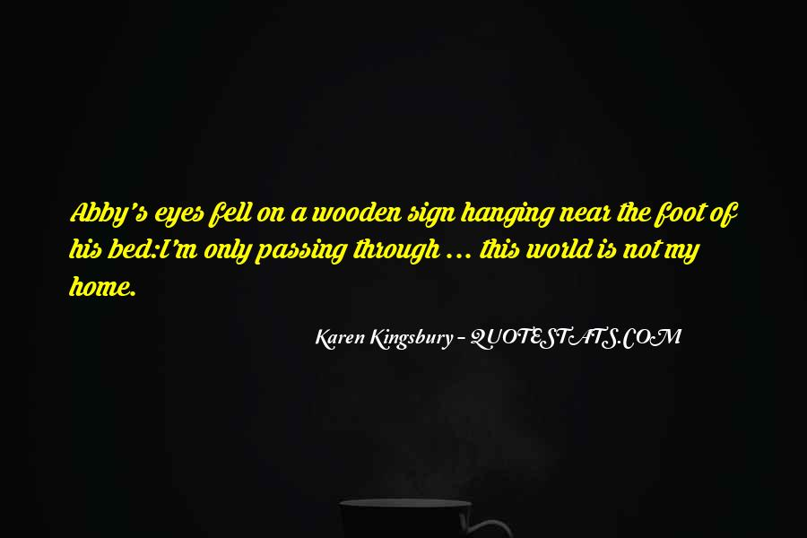 Quotes About Passing Through #328997