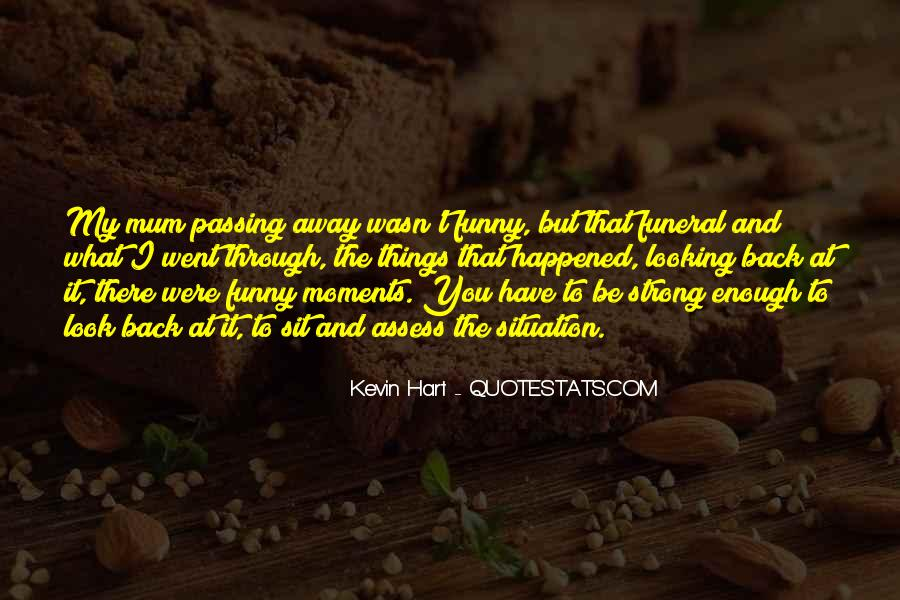 Quotes About Passing Through #515175
