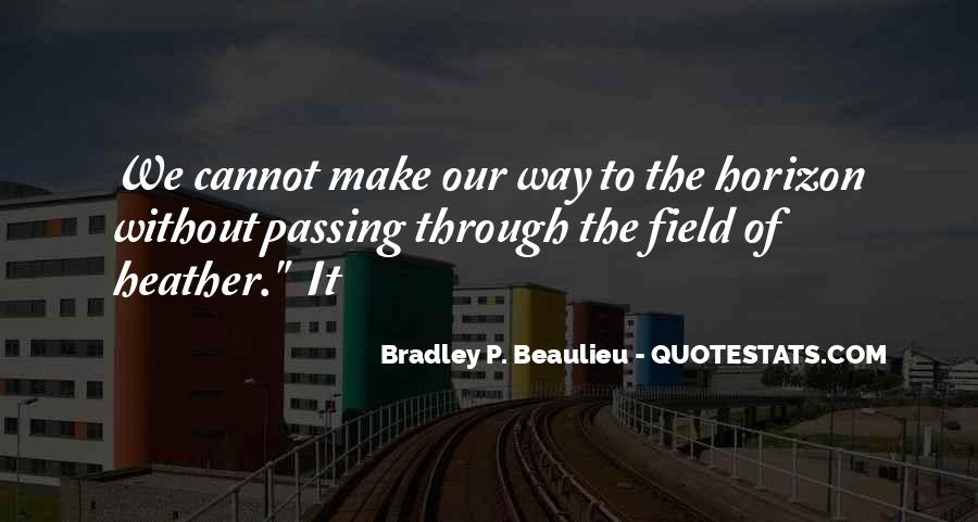 Quotes About Passing Through #584514