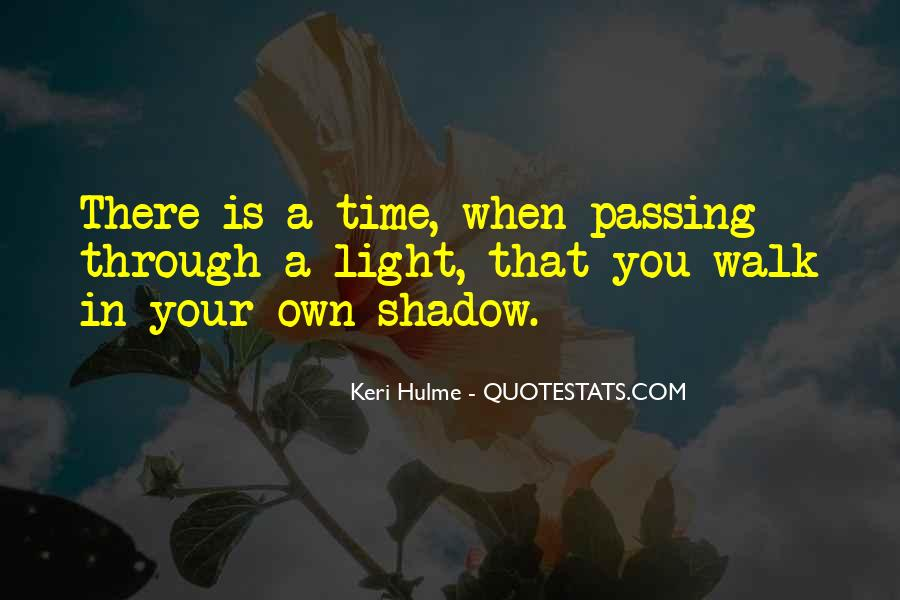 Quotes About Passing Through #748027