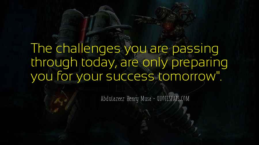Quotes About Passing Through #748511