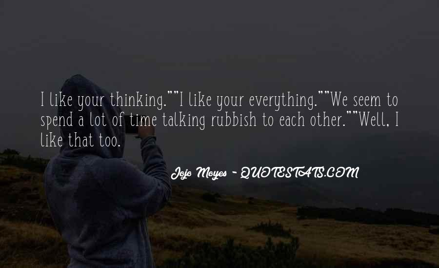 Quotes About Talking Rubbish #1541555